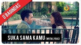 D'Bagindas - Suka Sama Kamu (with Lyric) | VC Trinity