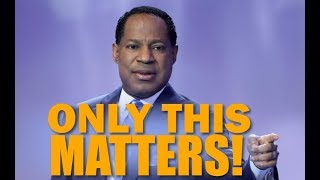 Pastor Chris:: Only This Matters! DECEMBER 2018
