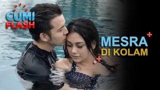 Wow! Stefan dan Celine Mesra di Kolam Renang - CumiFlash 03 januari 2018