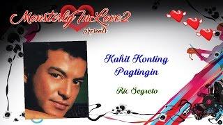 Ric Segreto - Kahit Konting Pagtingin (1982)