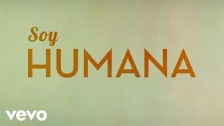 Chenoa - Soy Humana (Lyric Video)