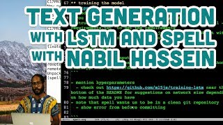 Text Generation with LSTM and Spell with Nabil Hassein