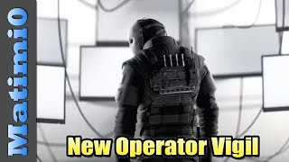 New Operator Vigil - Rainbow Six Siege