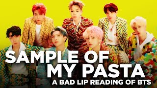 """SAMPLE OF MY PASTA"" — A Bad Lip Reading of BTS"