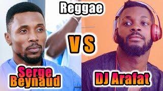 SERGE BEYNAUD vs DJ ARAFAT 🔴►En Reggae