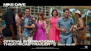 Mike And Dave Need Wedding Dates [Official International RED-BAND Trailer in HD (1080p)]