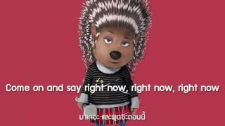 [Lyrics] Set It All Free - (SING Movie Soundtrack)   เนื้อเพลง   แปลไทย
