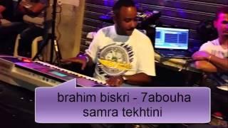 brahim biskri arrasi   -ابراهيم البسكري -حبوها السمرة تخطيني