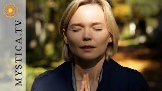 MYSTICA.TV: Jana Haas - Gebet für inneren Frieden
