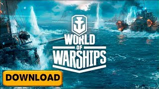 How to Download World of Warships for FREE on PC