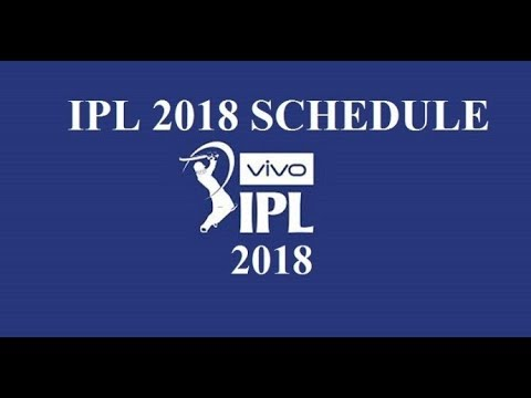 Xxx Mp4 Full Schedule Of VIVO IPL 2018 New Time Table All Matches Predicted IPL 2018 Schedule 3gp Sex