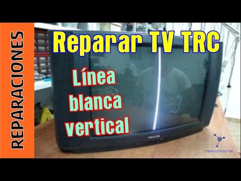 Reparar TV TRC . Linea vertical. Hay sonido.