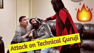Attack on Technical Guruji 😳😳😳
