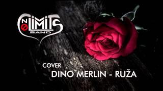 Dino Merlin - Ruža (NO LIMITS cover)