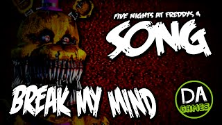 FIVE NIGHTS AT FREDDY'S 4 SONG (BREAK MY MIND) LYRIC VIDEO - DAGames