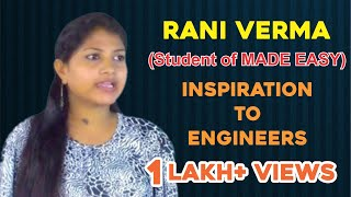 Rani Verma (Student of MADE EASY) - Inspiration to Engineers