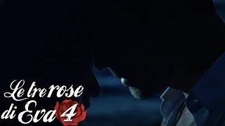 Le tre rose di Eva 4 - Sapevo che saresti stata mia
