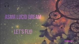 [ASMR] Lucid Dreaming ★ Let's fly! ★ [Binaural] [Mic Blowing]