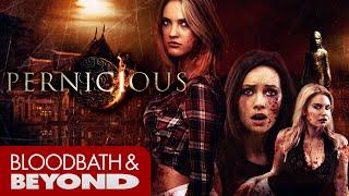 Pernicious (2015) - Movie Review