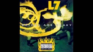 L7 - Bricks Are Heavy (1992) - Full Album