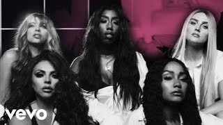 Little Mix - More Than Words ft. Kamille
