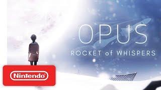 OPUS: Rocket of Whispers Trailer - Nintendo Switch