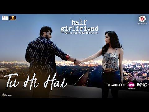 Xxx Mp4 Tu Hi Hai Half Girlfriend Arjun Kapoor Shraddha Kapoor Rahul Mishra 3gp Sex