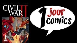 1 JOUR : 1 COMICS #138 (CIVIL WAR II #1)