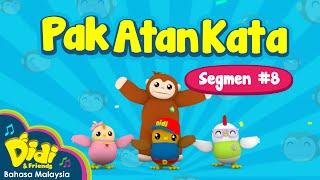 Pak Atan Kata | Didi & Friends | Segmen #8