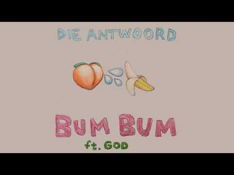 Download DIE ANTWOORD - BUM BUM ft. God (Official Audio) free