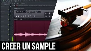 COMMENT CREER UN SAMPLE 💽