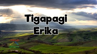 Tigapagi - Erika | Video Lirik