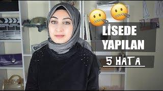 LİSEDE YAPILAN 5 HATA