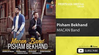 MACAN Band - Pisham Bekhand ( ماکان بند - پیشم بخند )
