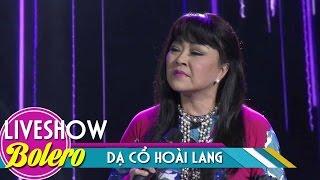Dạ Cổ Hoài Lang - Hương Lan | Bolero Nhạc Vàng Hải Ngoại 2017 | MV FULL HD