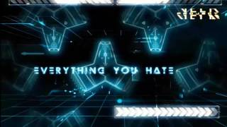 Project Vela -EVERYTHING YOU HATE (Lyric Video)