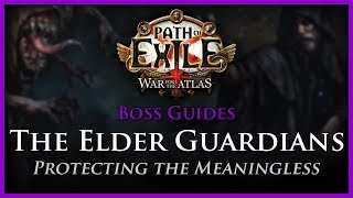 Path of Exile: The Elder Guardians Guide