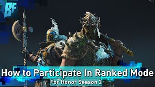 For Honor Season 2: Ranked Mode PTR Ready to Preload!