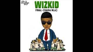 Wizkid - Final x Baba Nla (Instrumental)