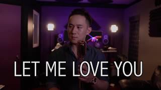 Let Me Love You - Mario   Jason Chen Cover