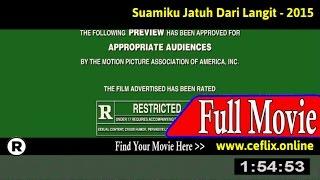 Watch: Suamiku Jatuh Dari Langit (2015) Full Movie Online