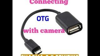 [Hindi-हिंदी] Connecting Camera(digital/SLR/DSLR) with OTG cable by sharma g k reviews