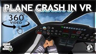A Plane Crash in Virtual Reality - A 360° GTA Experience
