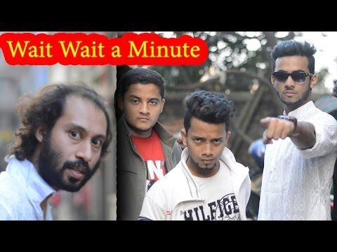 wait wait a minute | আমি আসছি | Dr Lony ShortFilms