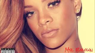 Rihanna Mr Brown Chris New Romantice Song