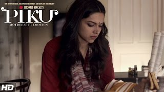 A day in Piku's life | PIKU | Amitabh Bachchan, Deepika Padukone, Irrfan Khan | In Cinemas Now