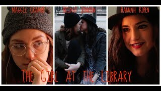The Girl at the Library LGBT/Lesbian/Romance/Coming of Age 2017 Short Film
