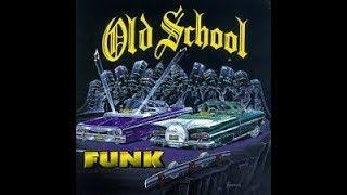 OLD SCHOOL FUNK 12 in. CLASSICS VOL. 2    ( 3 hrs. OF PURE FUNK )