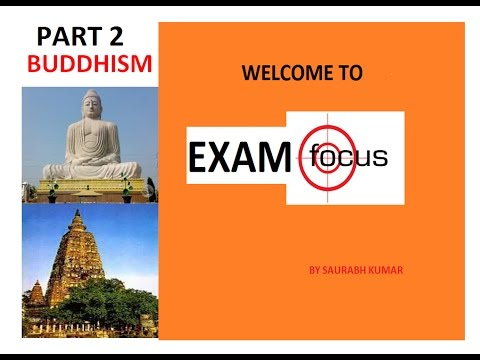 Gautam Buddha life, evolution and teachings- PART 2, Very important for competition