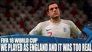We Played As England in FIFA 18
